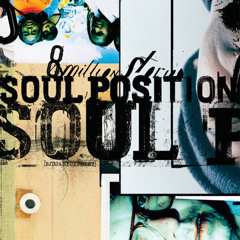 "Soul Position ""8 Million Stories"""