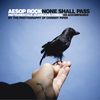 "Aesop Rock ""None Shall Pass - Instrumentals And Accapellas"" MP3"