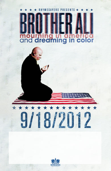 "Brother Ali ""Mourning In America and Dreaming In Color"" Poster"