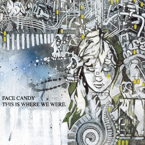"Face Candy ""This Is Where We Were"" CD"