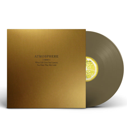 "Atmosphere ""When Life Gives You Lemons, You Paint That Shit Gold (10 Year Anniversary)"" Standard Vinyl [Pre-order]"