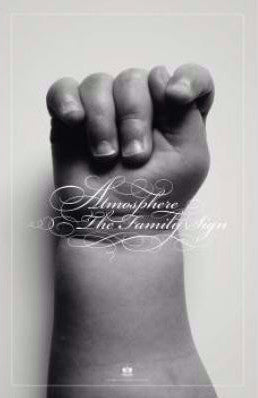 "Atmosphere ""The Family Sign"" Poster"