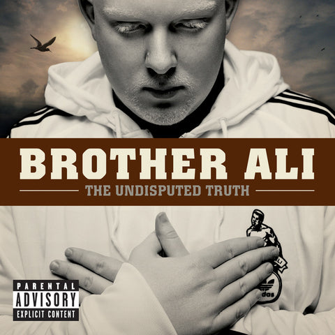 "Brother Ali ""The Undisputed Truth"""