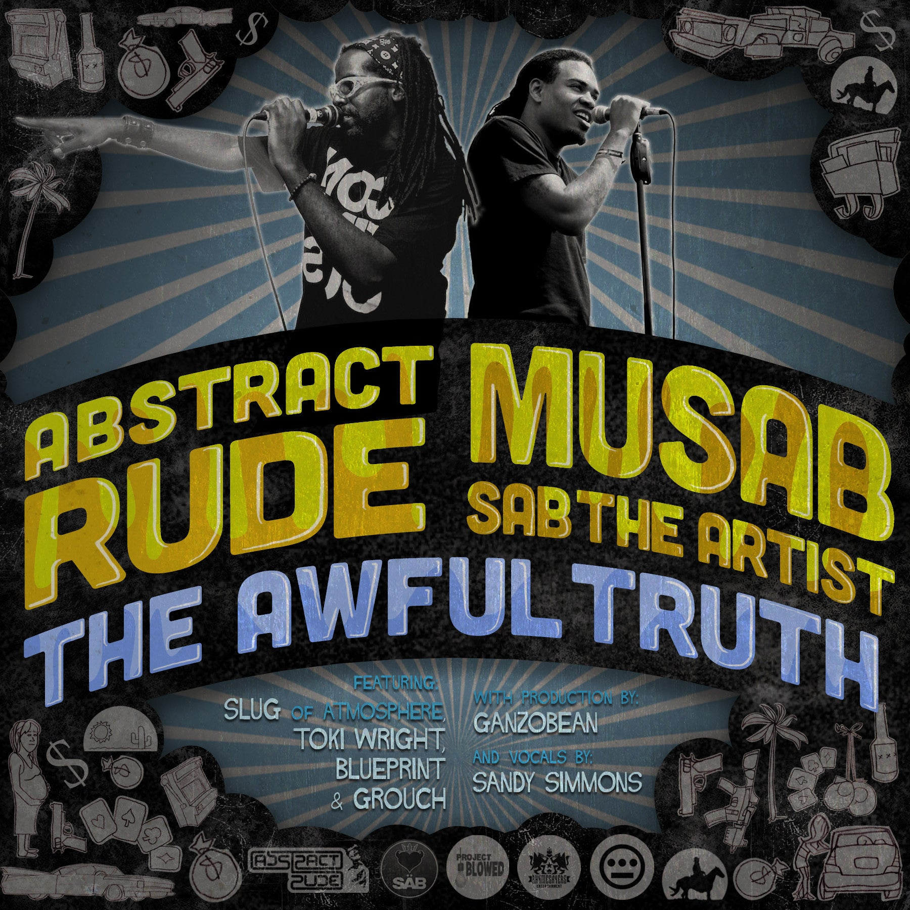 "Abstract Rude & Musab ""The Awful Truth"""