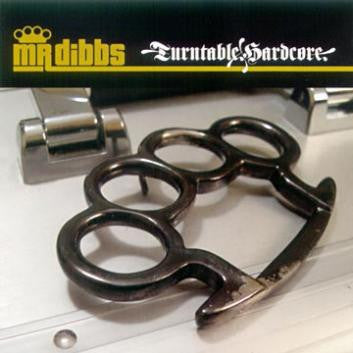 "Mr Dibbs ""Turntable Hardcore Vol. 1"" CD"