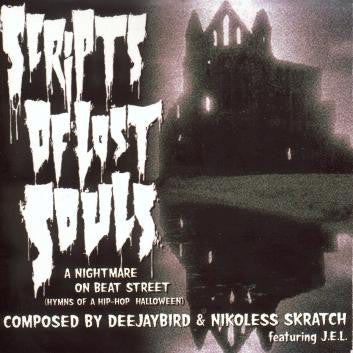 "Deejaybird & Dj Nikoless ""Scripts Of Lost Souls"""