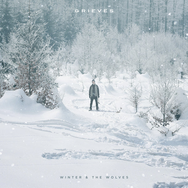 "Grieves ""Winter & The Wolves"""