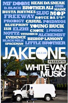 "Jake One ""White Van Music"" Poster"