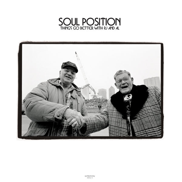 "Soul Position ""Things Go Better with RJ & AL"""