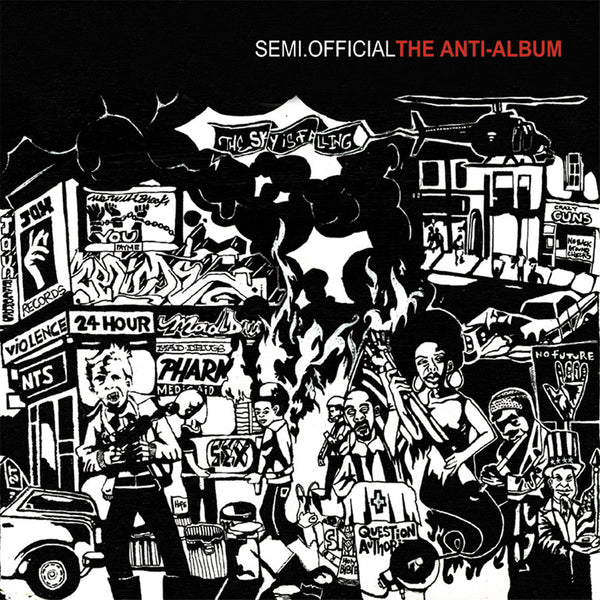 "Semi.Official ""The Anti-Album"""