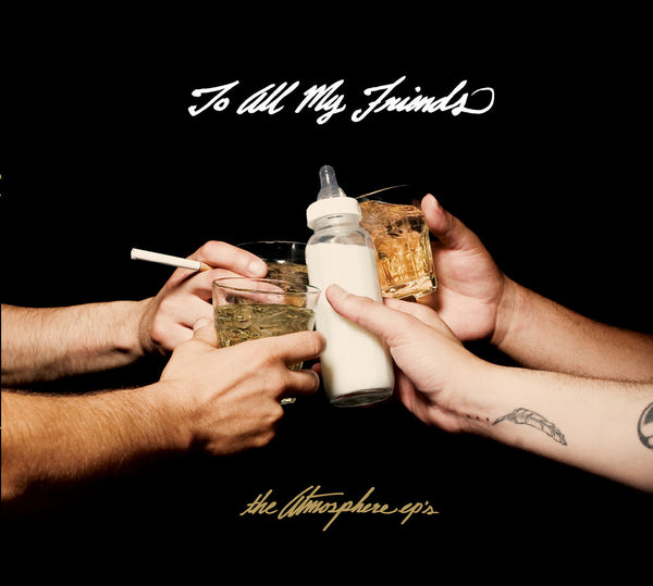 "Atmosphere ""To All My Friends, Blood Makes the Blade Holy: The Atmosphere EP's"""