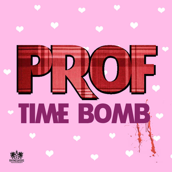 "Prof ""Time Bomb"" MP3"