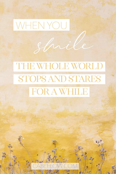 quote - when you smile