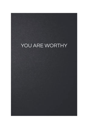 YOU ARE WORTHY :: Journal