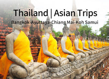 Load image into Gallery viewer, 13 Days 12 Nights Bangkok+Ayuttaya+Chiang Mai+Koh Samui Thailand Tour(CL-BK5 + CL-CM5+SM4)(Minimum 2 person)
