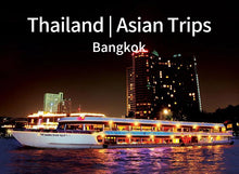 Load image into Gallery viewer, Bangkok Dinner Cruise on the Chao Phraya River(BKK-GPC-017A)