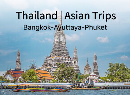 10 Days 9 Nights Bangkok+Ayuttaya+Phuket Thailand Classic TourB (CL-BK6+ FL-PY4)(Minimum 2 person)