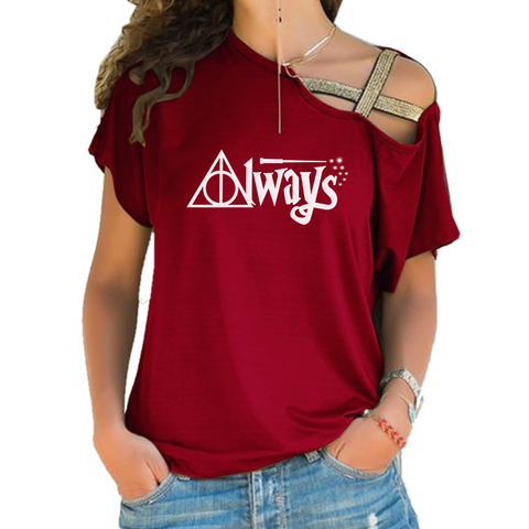 Always Cross Shoulder T-shirts