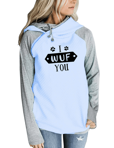 I Wuf You Hoodies