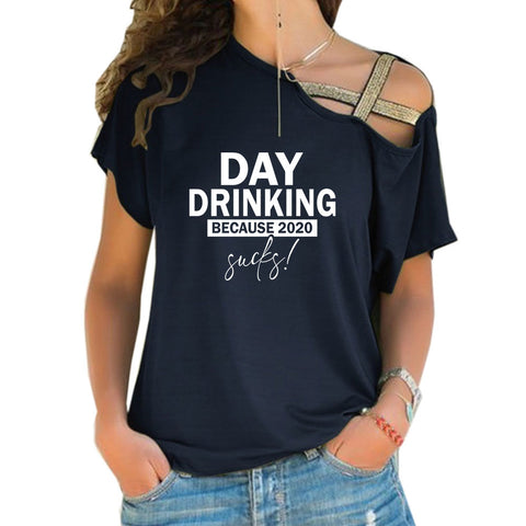 Day Drinking Cross Shoulder T-shirts