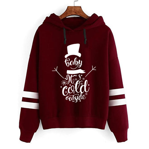 Baby, It's Cold Outside Hoodies