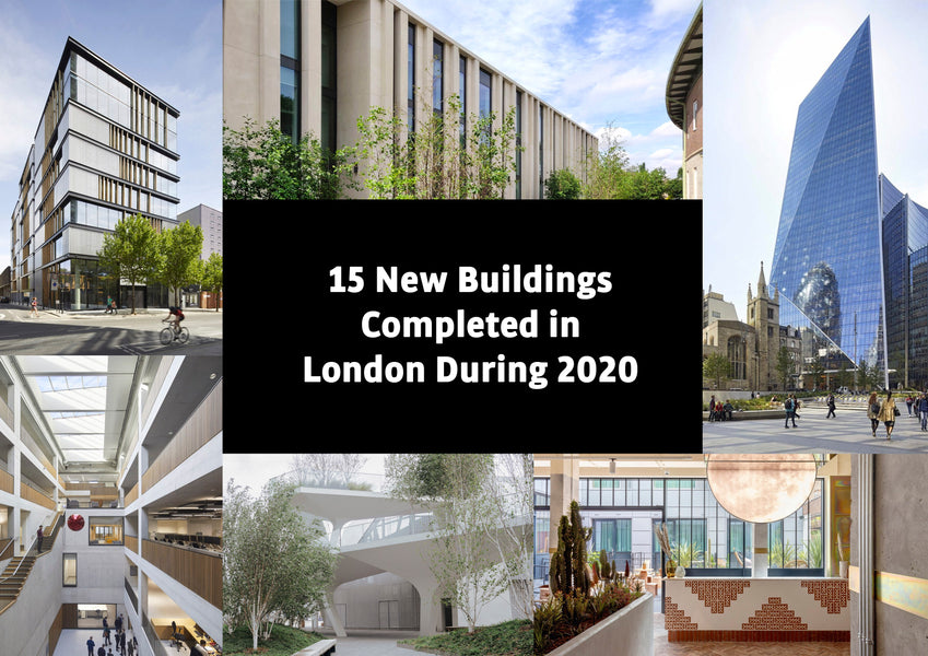 15 New Buildings Completed in London During 2020