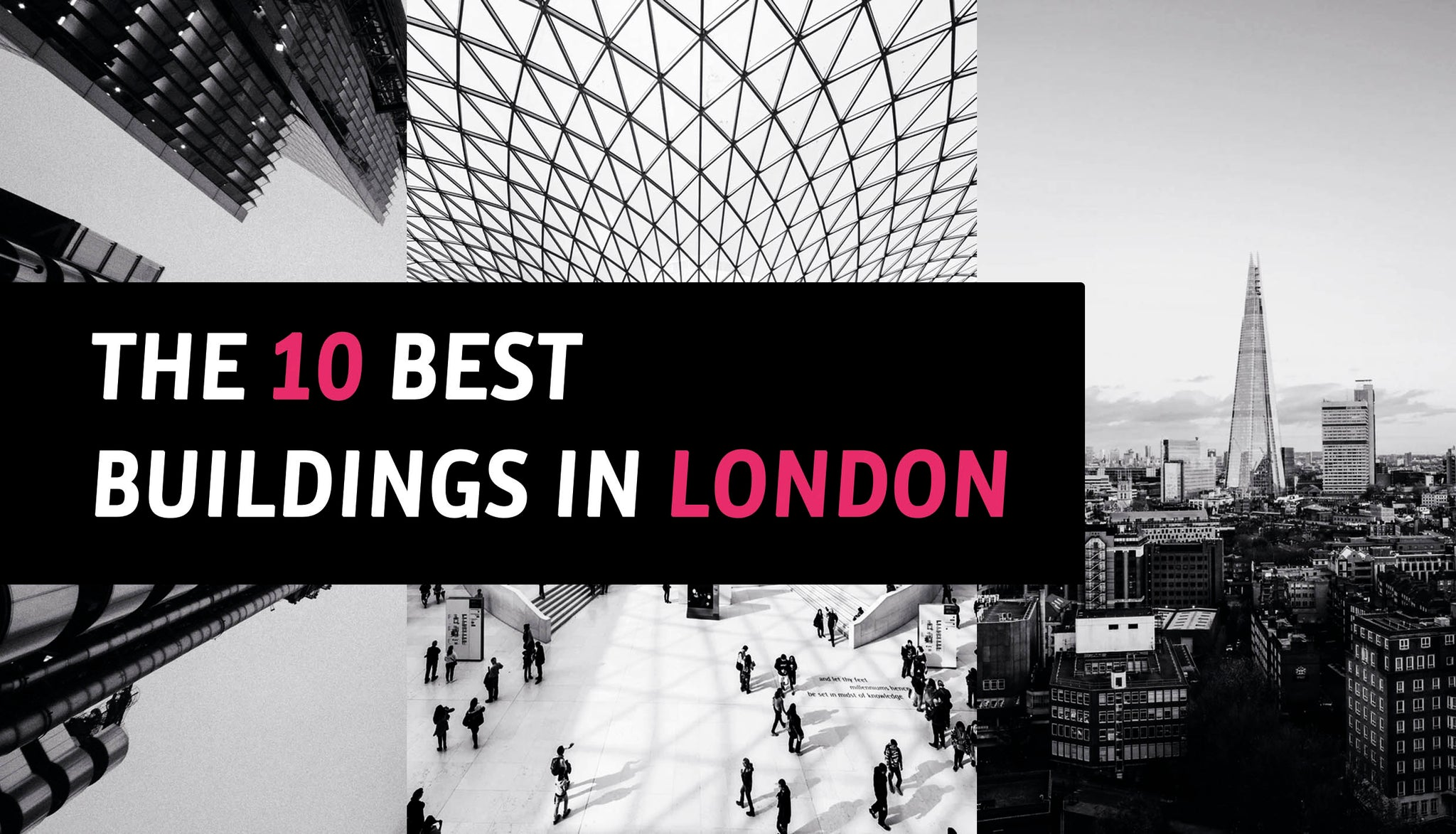 The 10 Best Buildings in London