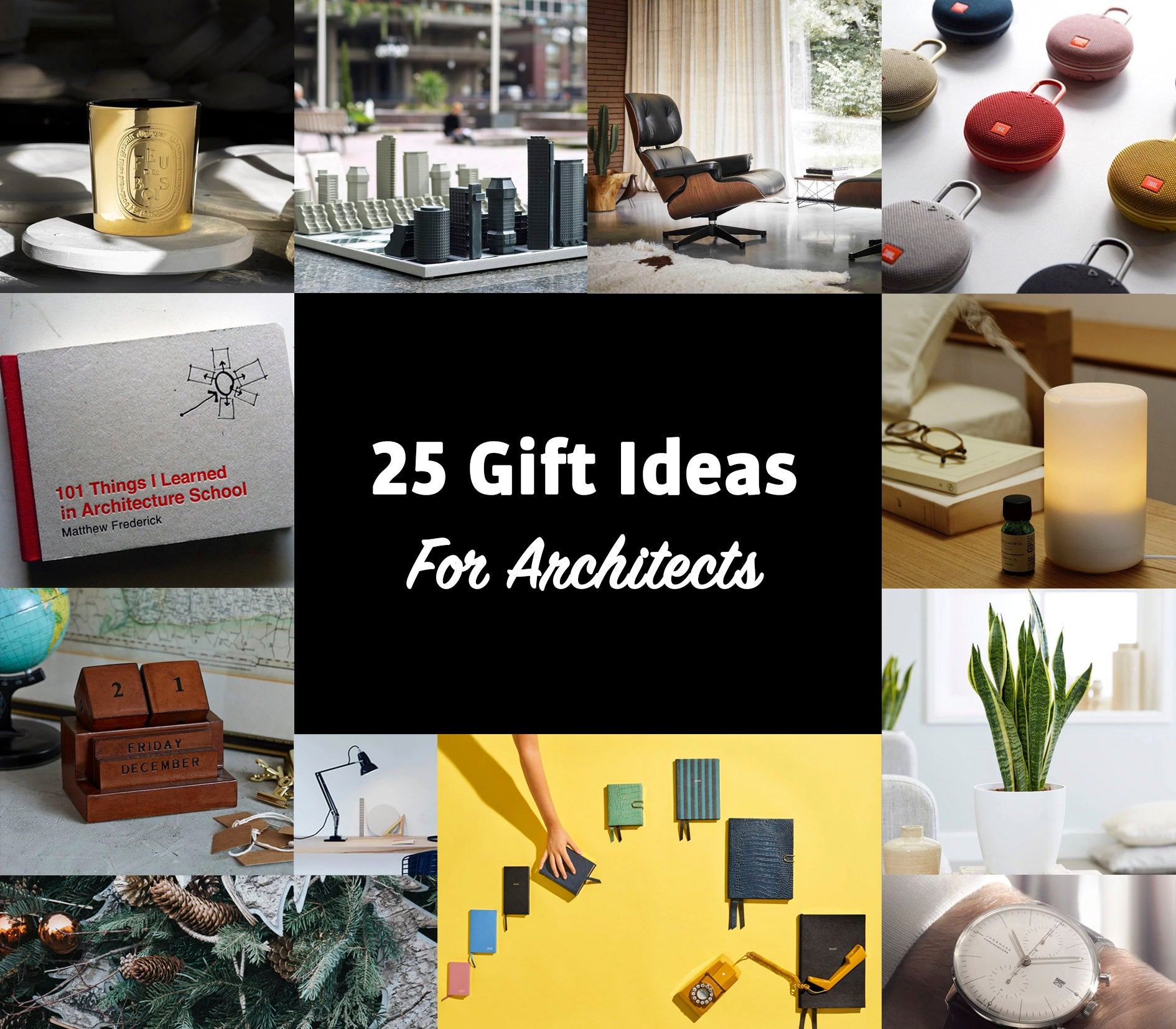 25 Gift Ideas For Architects