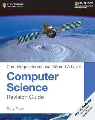 Cambridge International AS/A-Level Computer Science (9608) Revision Guide