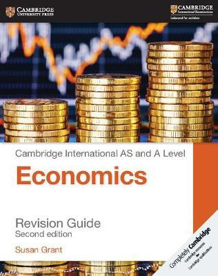 Cambridge AS/A-Level Economics (9708) Revision Guide (2nd Edition)