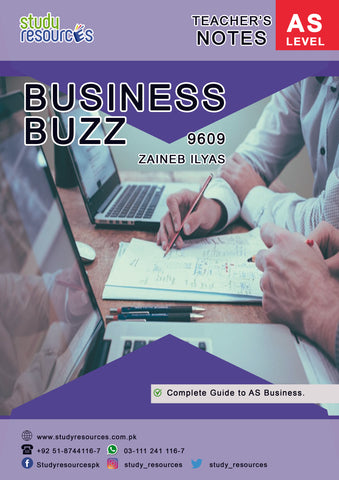 Cambridge AS-Level Business (9609) Notes by Ma'am Zaineb Ilyas