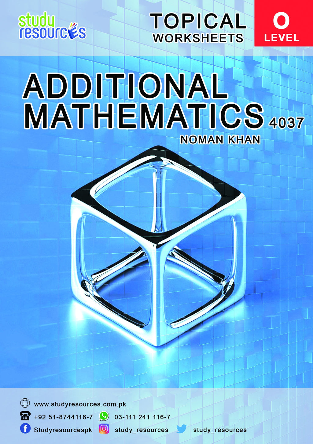 Cambridge O-Level Additional Mathematics (4037) Topical Papers by Sir. Noman Khan