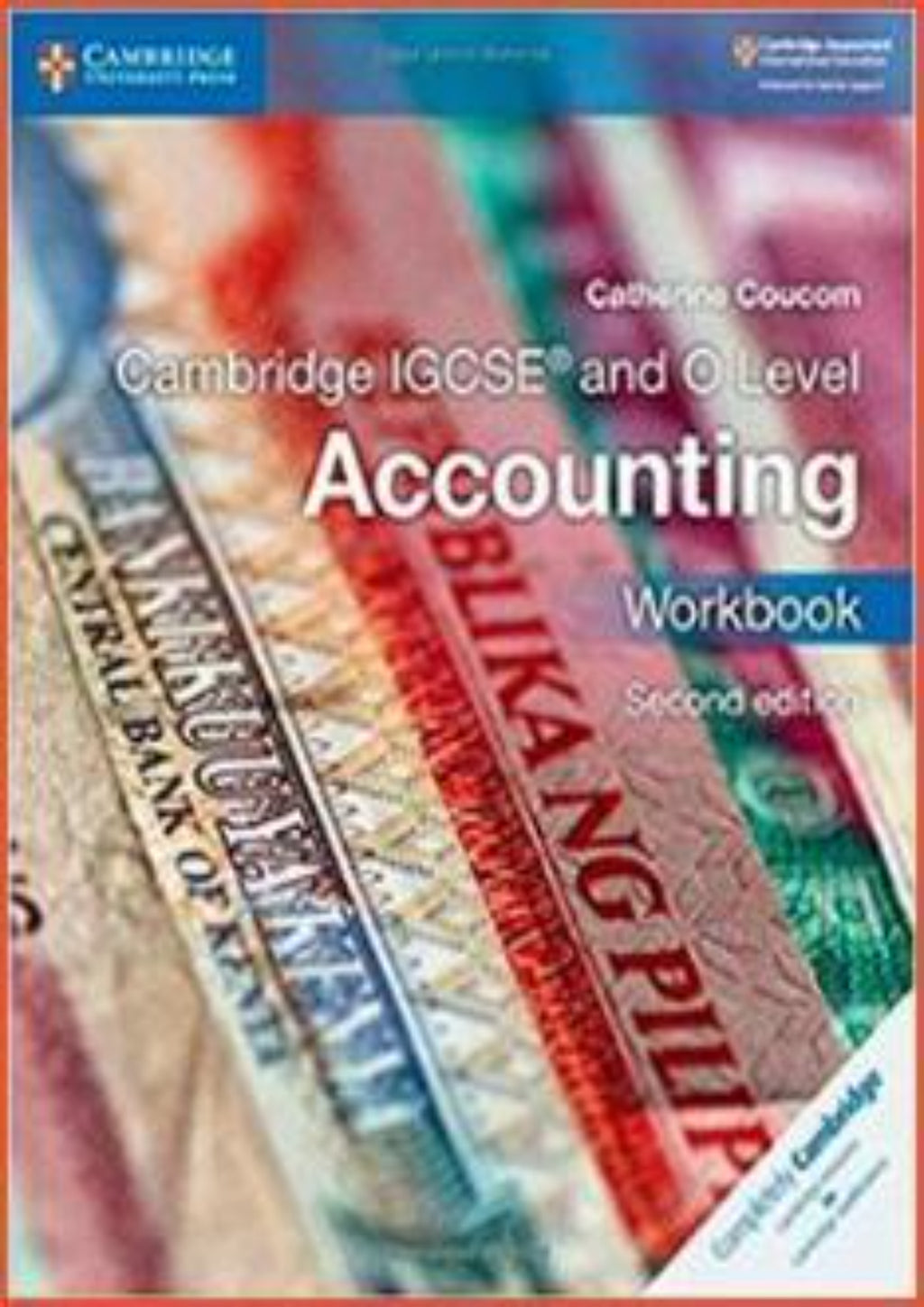 Cambridge IGCSE/O-Level Accounting (0452/7110) Workbook (2nd Edition)