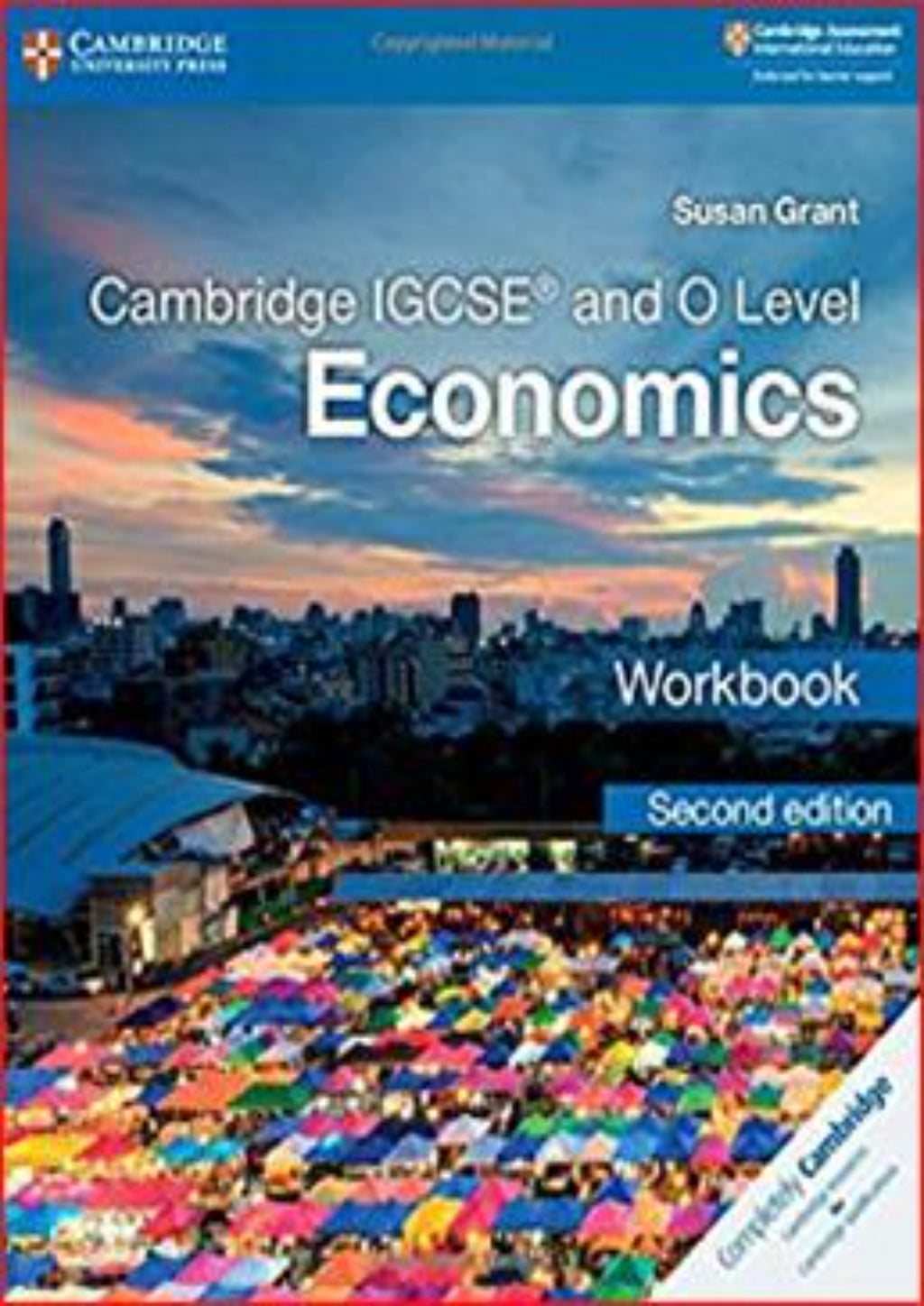Cambridge IGCSE/O-Level Economics (0455) Workbook (2nd Edition)