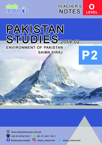 Cambridge O-Level Pakistan Studies (2059) Environment Of Pakistan Teacher Notes Paper-2 by Ma'am Saima Siraj
