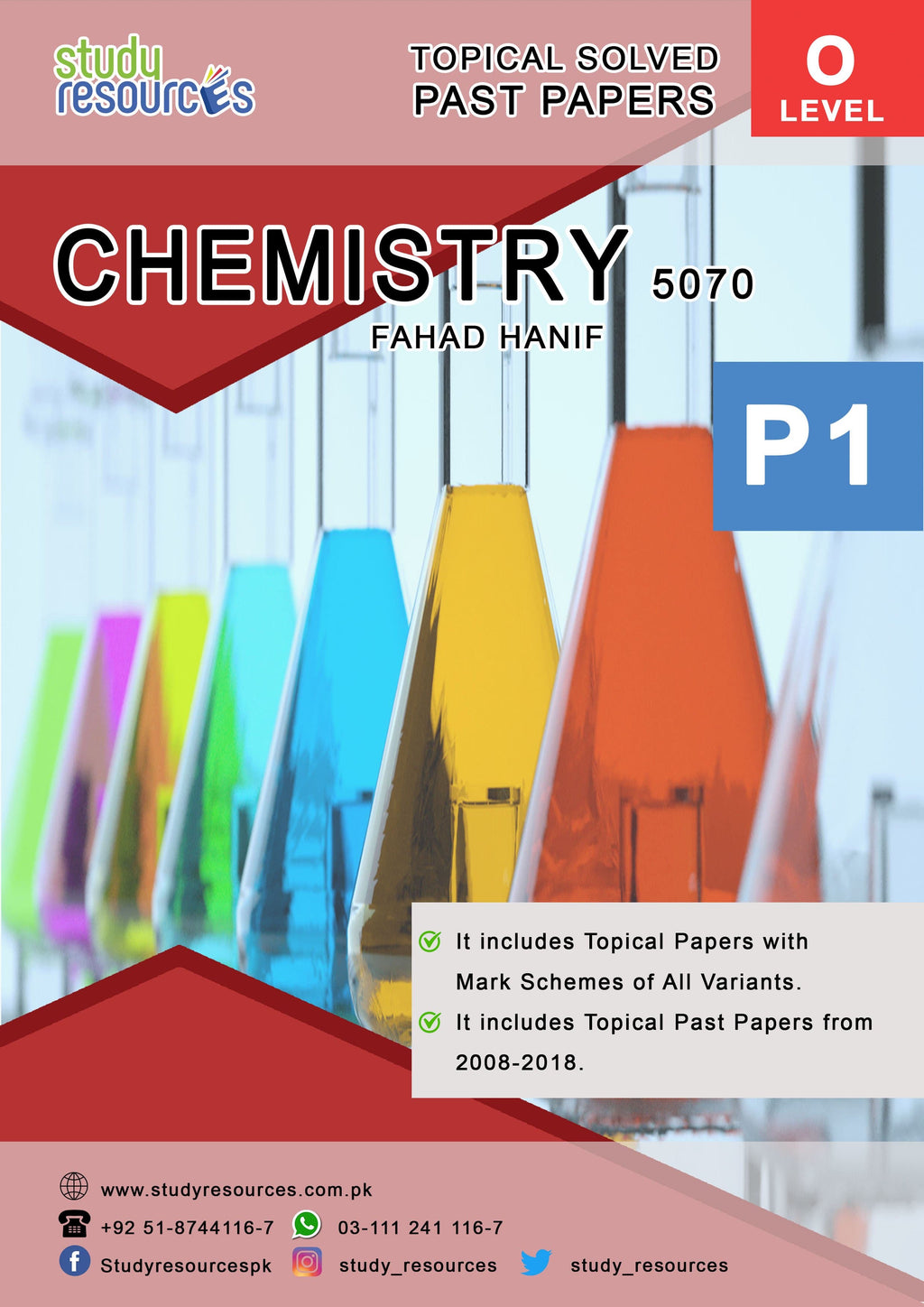 Cambridge O-Level Chemistry (5070) P-1 Topical Past Papers (2008-2018) by Fahad Hanif