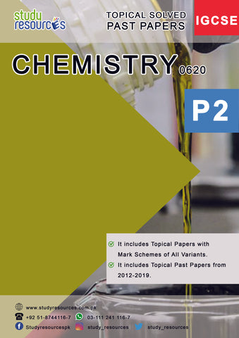 Cambridge IGCSE Chemistry (0620) P-2 Topical Past Papers (2012-2019)