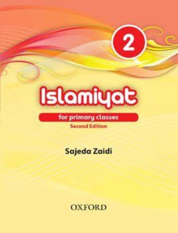 Islamiyat for Primary Classes Book 2 (2nd Edition)