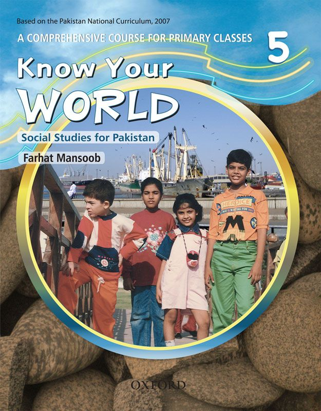 Know Your World: Social Studies for Pakistan – Book 5