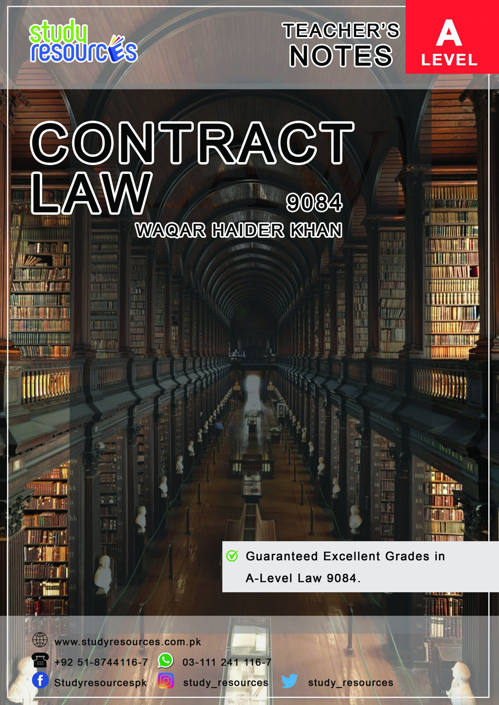 Cambridge A-Level (9084) Contract Law Recommended by Sir Waqar Haider Khan