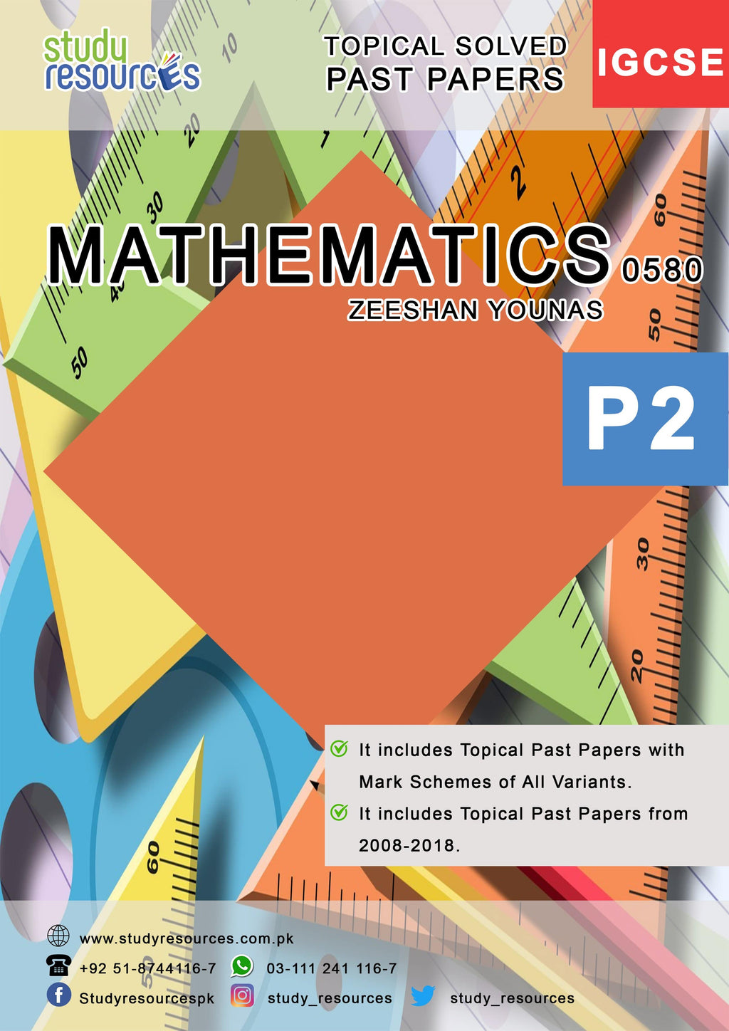 Cambridge IGCSE Mathematics (0580) P-2 Topical Past Papers (2008-2018) by Zeeshan Younas