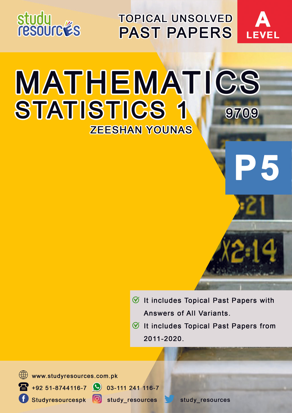 Cambridge A-Level Mathematics (9709) (P5) Statistics-1 Topical Past Papers (2011-2019) By Sir. Zeeshan Younas