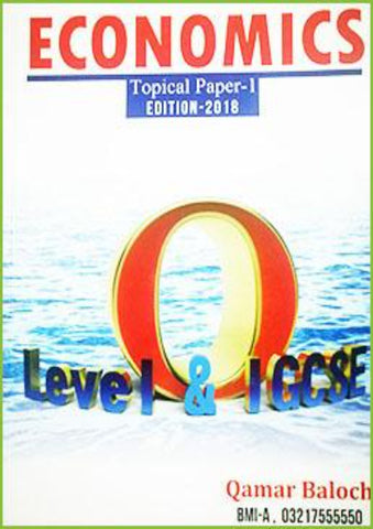 Cambridge IGCSE/O-Level Economics (0455/2281) Topical Paper-1 by Sir. Qamar Baloch