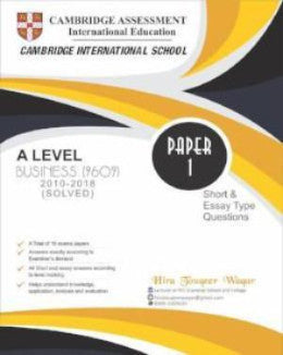 Cambridge AS-level Business (9609) Solved P-1 (2010-2018) by Hira Touqeer Waqar