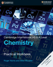 Cambridge International AS/A-Level Chemistry (9701) Practical Workbook (2nd Edition)
