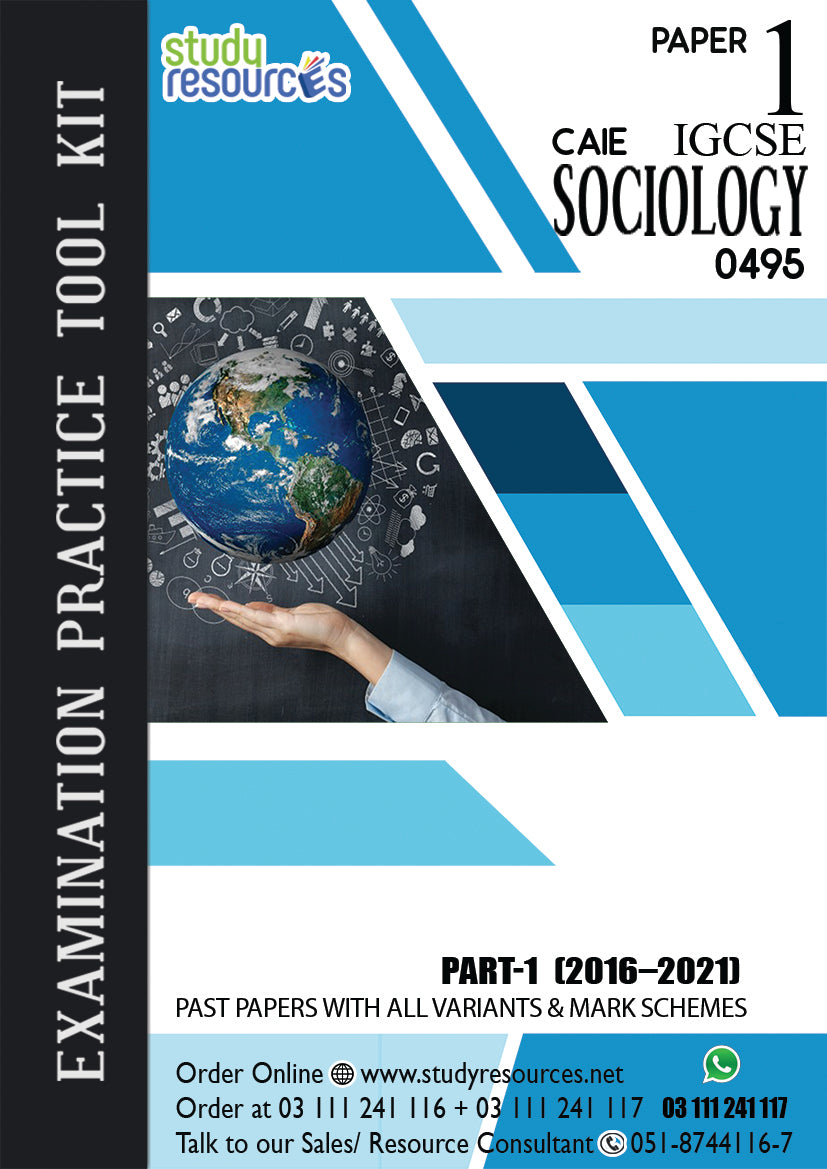 Cambridge IGCSE Sociology (0495) P-1 Past Papers Part-1 (2015-2019)