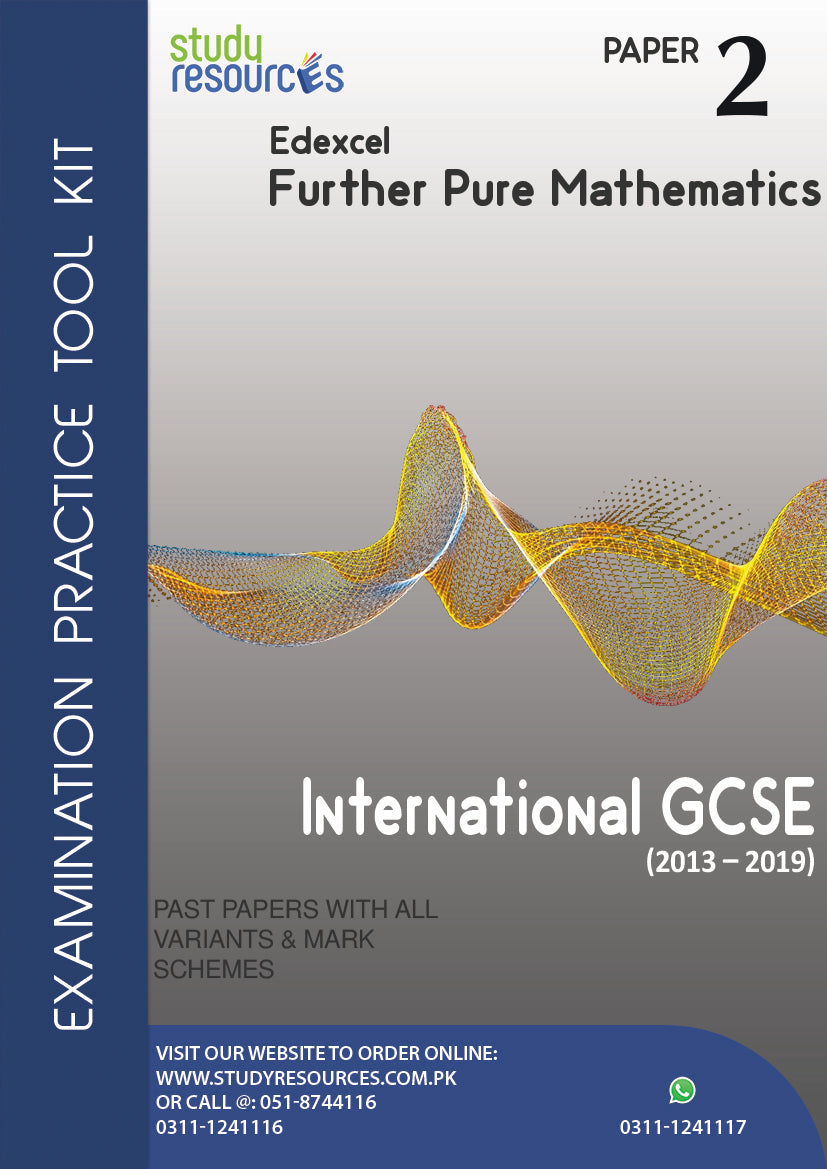 Edexcel IGCSE Further Pure Mathematics Paper-2 Past Papers (2013-2019)