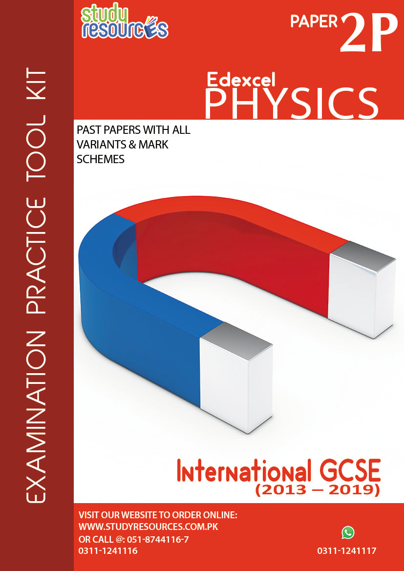 Edexcel IGCSE Physics Paper-2 Past Papers (2013-2019)