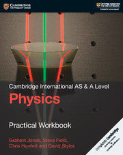 Cambridge International AS/A-Level Physics (9702) Practical Workbook (2nd Edition)