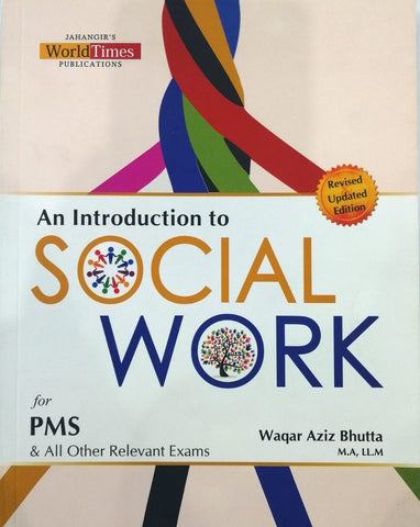 An Introduction To Social Work For PMS By Waqar Aziz Bhutta